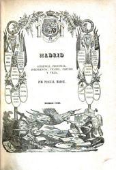 Madrid: audiencia, provincia, intendencia, vicaria, partido y villa
