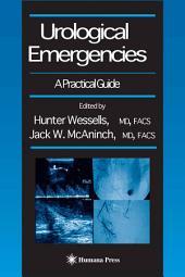 Urological Emergencies: A Practical Guide