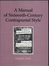 A Manual of Sixteenth-century Contrapuntal Style