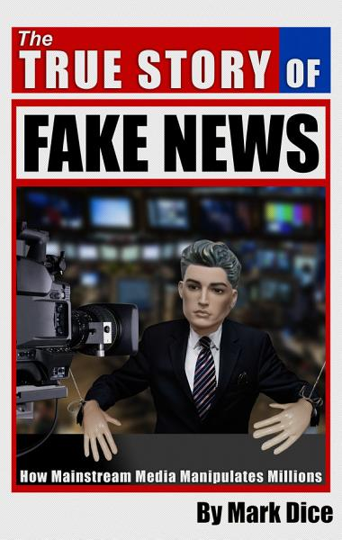 Download The True Story of Fake News Book