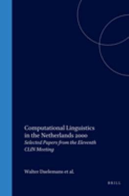 Computational Linguistics in the Netherlands 2000