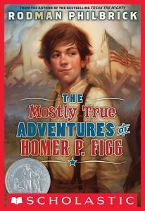 The Mostly True Adventures Of Homer P  Figg PDF