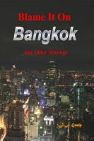 Blame It On Bangkok PDF