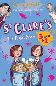 St Clare s  The Final Years Book