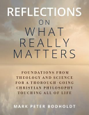 Reflections on What Really Matters