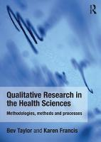 Qualitative Research in the Health Sciences PDF