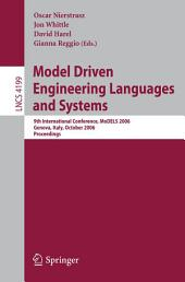 Model Driven Engineering Languages and Systems: 9th International Conference, MoDELS 2006, Genova, Italy, October 1-6, 2006, Proceedings