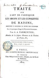 La fabrication des sirops et des conserves de raisins: avec notice historique et chronologique du corps sucrant