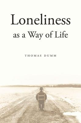 Loneliness as a Way of Life