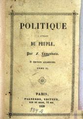 Politique à l'usage du peuple: Recueil des articles ... précédé d'une préface, Volume2