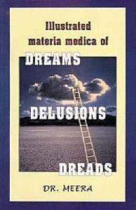 Illustrated Materia Medica of Dreams  Delusions  Dreads PDF