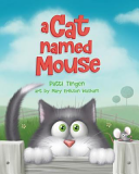 A Cat Named Mouse