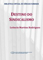 Destino do sindicalismo