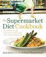The Supermarket Diet Cookbook