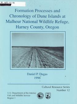 Formation Processes and Chronology of Dune Islands at Malheur National Wildlife Refuge  Harney County  Oregon PDF