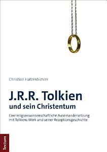 J R R  Tolkien und sein Christentum PDF