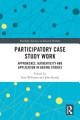 Participatory Case Study Work