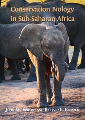 Conservation Biology in Sub Saharan Africa