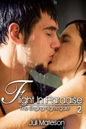 Flight In Paradise 2: The Singing Nightingale : Erotica Sex: (Adults Only Erotica)