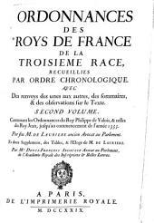 Contenant les ordonnances du Roy Philippe de Valois, et celles du Roy Jean, jusqu'au commencement de l'annee 1355: 2
