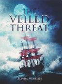 The Veiled Threat