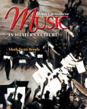 A Brief History of Music in Western Culture Book