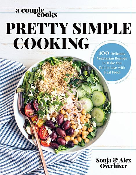 Download A Couple Cooks   Pretty Simple Cooking Book