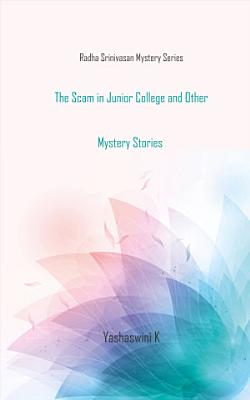 The Scam in Junior College and Other Mystery Stories