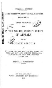 United States Courts of Appeals Reports: Cases Adjudged in the United States Circuit Court of Appeals, Volume 8
