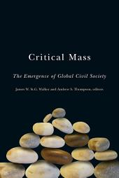Critical Mass: The Emergence of Global Civil Society