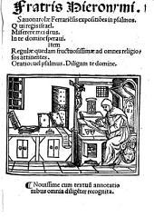 Fratris Hieronymi Sauonarolae Ferrariensis expositiones in psalmos: Qui regis Israel, Miserere mei Deus, In te domine speravi