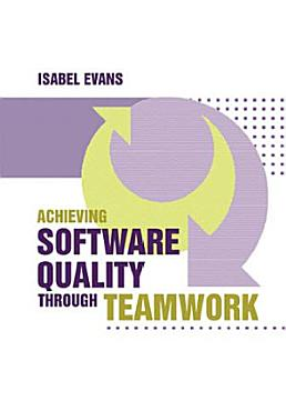 Achieving Software Quality Through Teamwork PDF