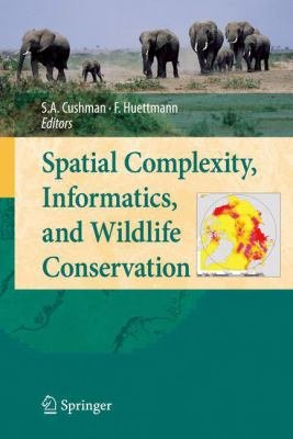 Spatial Complexity, Informatics, and Wildlife Conservation