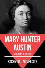 Essential Novelists - Mary Hunter Austin