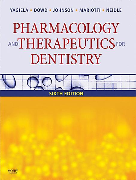Pharmacology And Therapeutics For Dentistry E Book