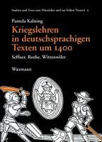 Kriegslehren in deutschsprachigen Texten um 1400 PDF