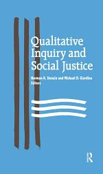 Qualitative Inquiry and Social Justice