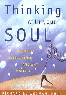 Thinking With Your Soul