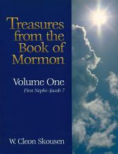 Treasures from the Book of Mormon, Volume One: 1 Nephi 1 to Jacob 7