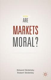 Are Markets Moral?