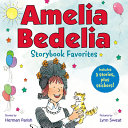 Amelia Bedelia Storybook Favorites #2 (Classic)
