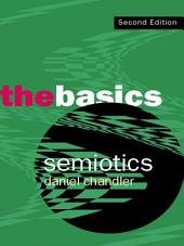 Semiotics: The Basics: Edition 2