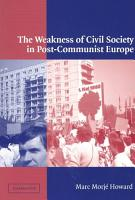 The Weakness of Civil Society in Post Communist Europe PDF