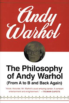 The Philosophy of Andy Warhol PDF