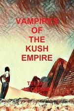Vampires Of The Kush Empire