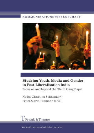 Studying Youth  Media and Gender in Post Liberalisation India PDF