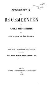 Geschiedenis van de gemeenten der provincie Oost-Vlaanderen: Arrondissement St.-Nikolaas. Reeks 3, Volume 1