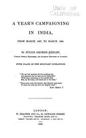 A Year's Campaigning in India: From March, 1857, to March, 1858