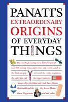 Panati s Extraordinary Origins of Everyday Things PDF