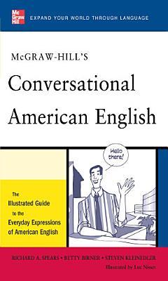McGraw Hill s Conversational American English